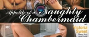 Private Blockbusters 10 - Appetite of a Naughty Chambermaid (2012) DVDRip